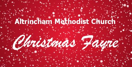 Altrincham Methodist Church Christmas Fayre